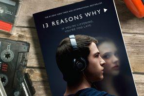 13 Reasons Why – 13 ok, hogy belekezdj