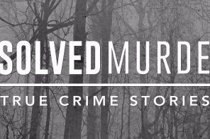 Unsolved Murders: Podcast sorozatfüggőknek